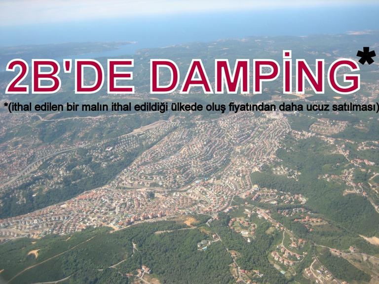 2B'DE DAMPİNG