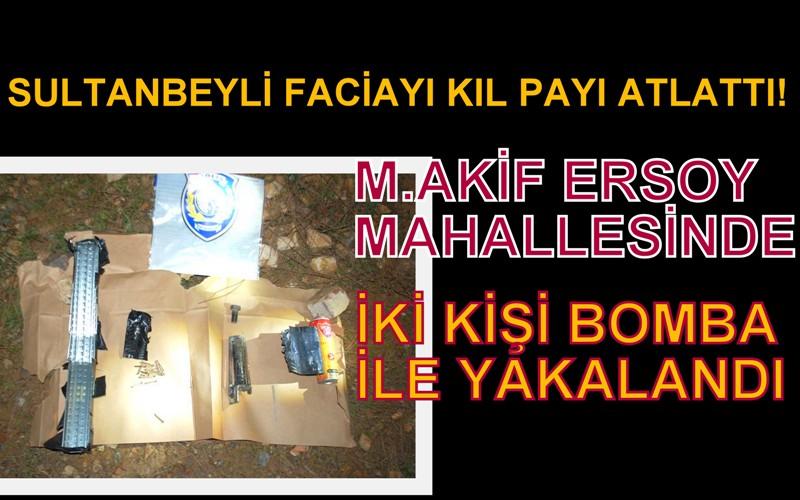 Sultanbeyli'de iki şüpheli bombayla yakalandı