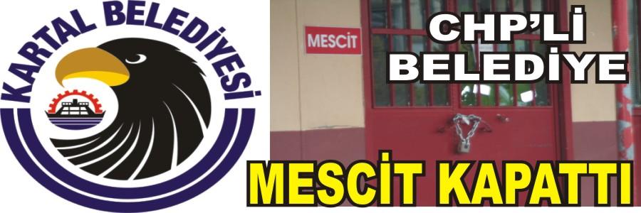 CHP'Lİ BELEDİYE MESCİT KAPATTI!