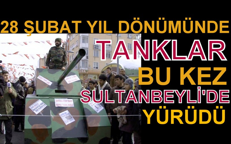 'Tanklar' bugün Sultanbeyli'de yürüdü