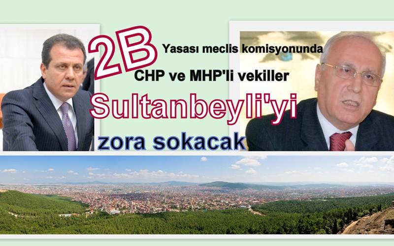 Muhalefet vekilleri Ankara'da Sultanbeyli'yi zora sokuyor!