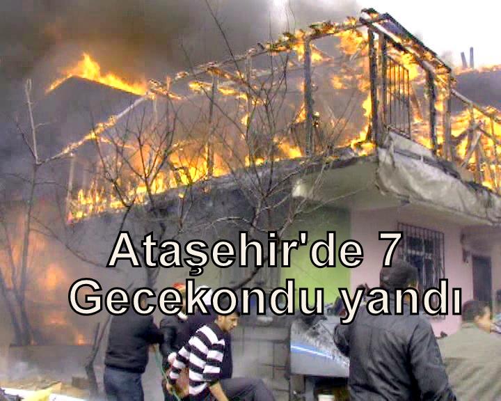 Ataşehir'de, 7 gecekondu kül oldu