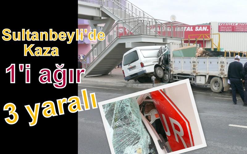 Sultanbeyli'de kaza: 1'i Ağır, 3 Yaralı