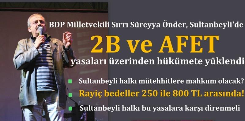 Önder: 'Sultanbeyli halkı,  müteahhitlere mahkûm olacak'