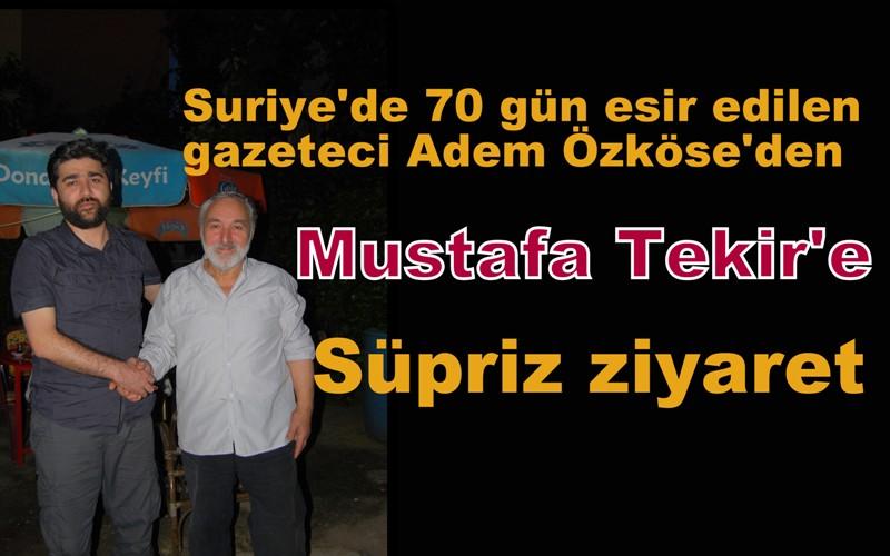 Adem Özköse'den Mustafa Tekir'e ziyaret