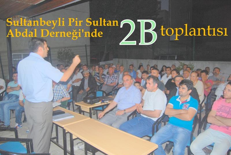 Sultanbeyli Pir Sultan Abdal Derneği'nde 2B toplantısı