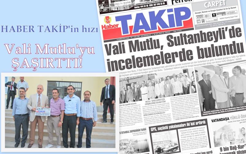 HABER TAKİP'İN HIZI, VALİ MUTLU'YU ŞAŞIRTTI!