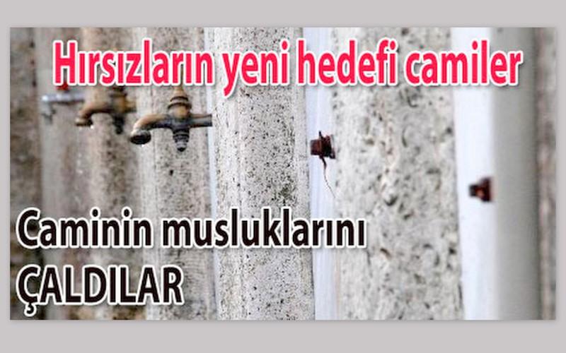 Sultanbeyli'de caminin muslukları çalındı