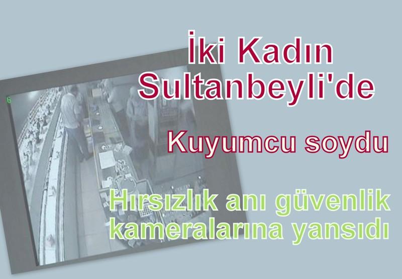 Sultanbeyli'de 2 kadın, altın dolu çantayı çaldı