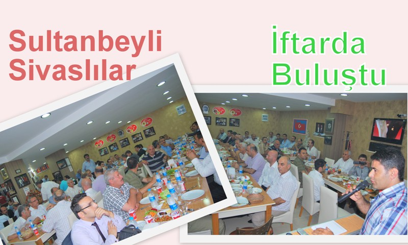 Sivaslılar ve ilçe protokolü iftarı beraber açtı