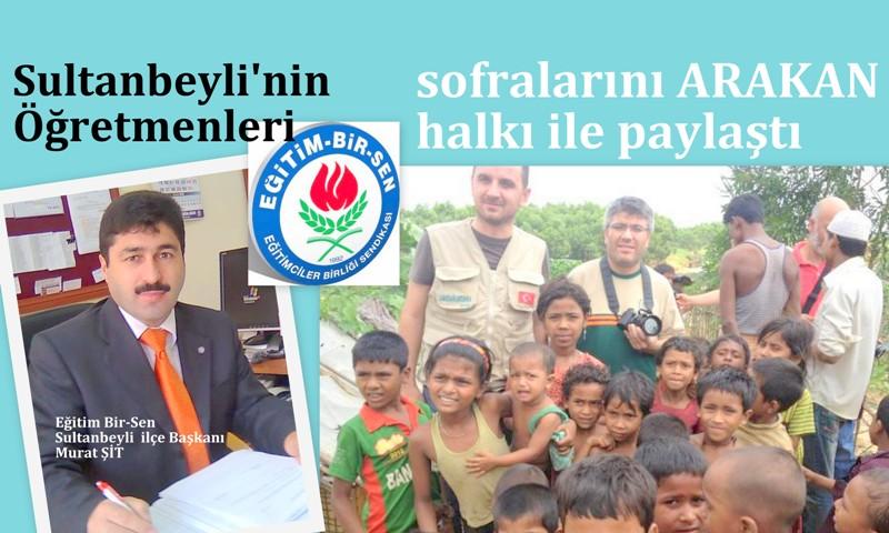 Sultanbeylili öğretmenler sofralarını Arakan'la paylaştı