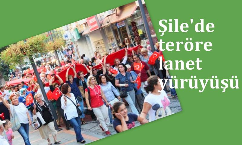 """Şile'de """"Teröre lanet"""" yürüyüşü…"""