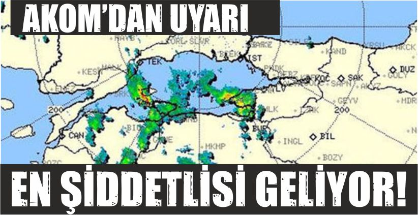 DAHA ŞİDDETLİSİ GELİYOR!