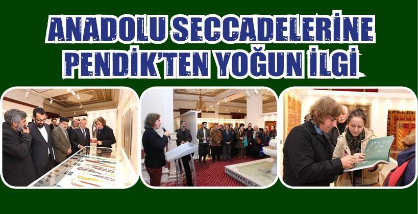 PENDİK'TE 'ANADOLU SECCADELERİ' SERGİSİ