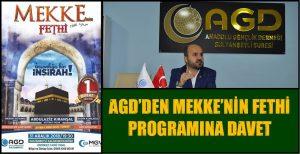 AGD'DEN MEKKE'NİN FETHİ PROGRAMINA DAVET