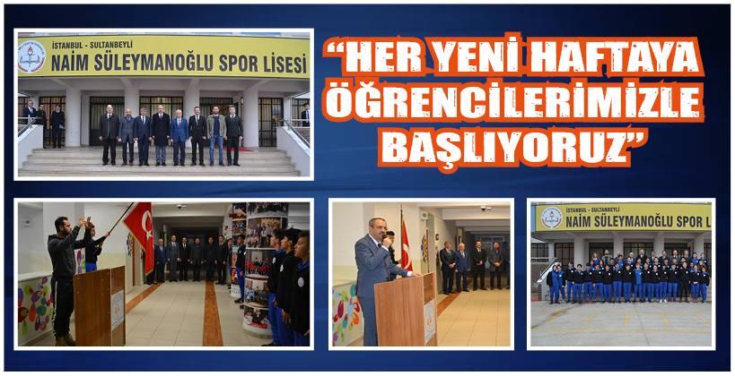 """""""HER YENİ HAFTAYA ÖĞRENCİLERİMİZLE BAŞLIYORUZ"""""""