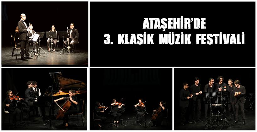ATAŞEHİR'DE 3. KLASİK MÜZİK FESTİVALİ