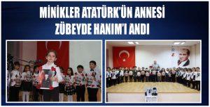 MİNİKLER ATATÜRK'ÜN ANNESİ ZÜBEYDE HANIM'I ANDI