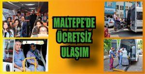 MALTEPE'DE ÜCRETSİZ ULAŞIM