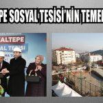 HAYALTEPE SOSYAL TESİSİ'NİN TEMELİ ATILDI