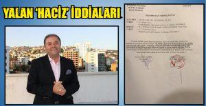 YALAN 'HACİZ' İDDİALARI