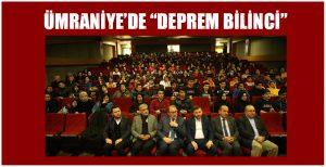 """ÜMRANİYE'DE """"DEPREM BİLİNCİ"""""""
