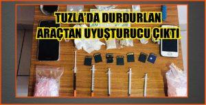 TUZLA'DA DURDURLAN ARAÇTAN UYUŞTURUCU ÇIKTI