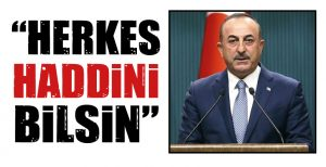 """HERKES HADDİNİ BİLSİN"""