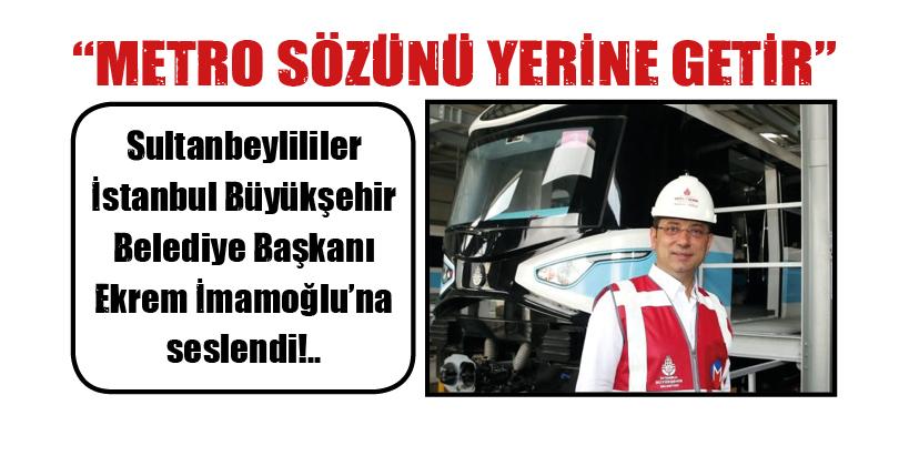 """""""METRO SÖZÜNÜ YERİNE GETİR"""""""