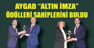 """AYGAD """"ALTIN İMZA"""" ÖDÜLLERİ SAHİPLERİNİ BULDU"""
