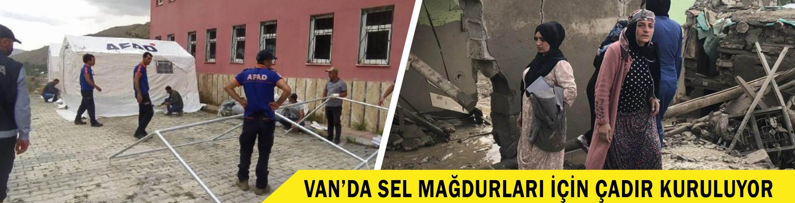 VAN'DA SEL MAĞDURLARI İÇİN ÇADIR KURULUYOR